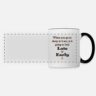 Late Early Late or Early 82 G - Panoramic Mug