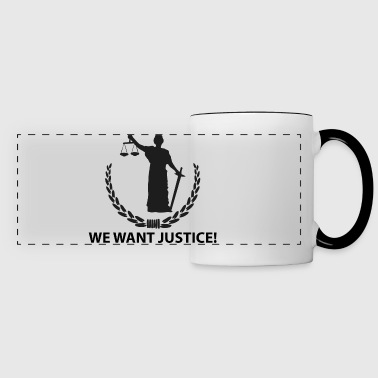 We want justice - Panoramic Mug