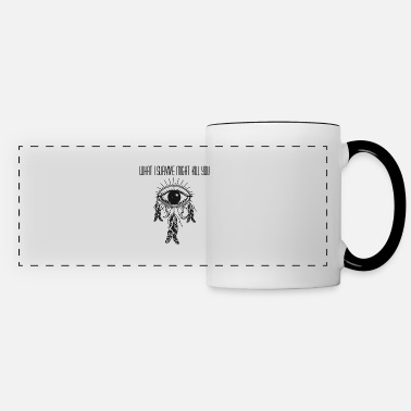 Kill To Survive What I Survive Might Kill You - Panoramic Mug