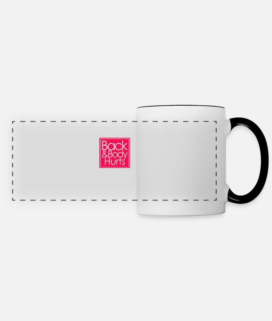 Bodyguard Mugs & Cups - Back And Body Hurts - Panoramic Mug white/black