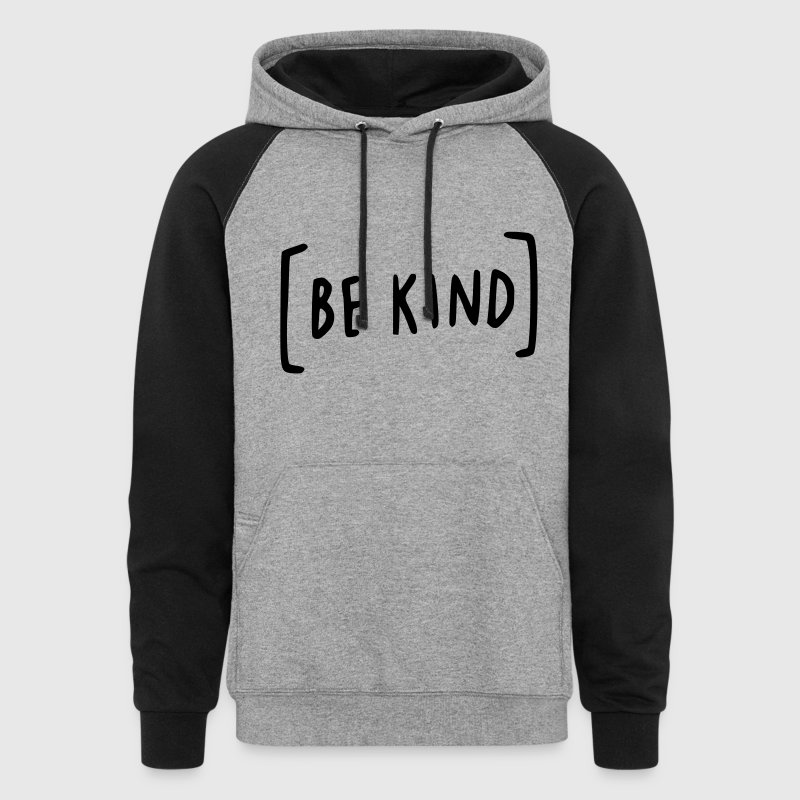 Be Kind - Colorblock Hoodie