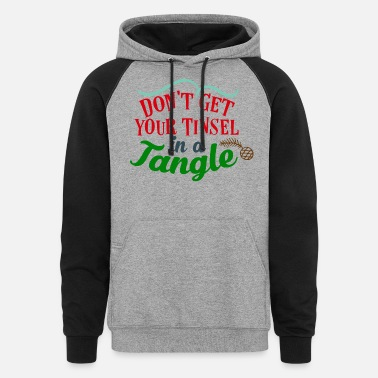 Orthodox Don t Get Your Tinsel in a Tangle - Unisex Colorblock Hoodie
