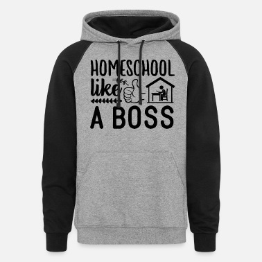 Social Homeschool Like A Boss Quote - Unisex Colorblock Hoodie