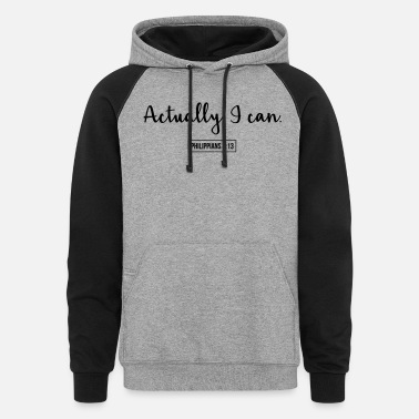 Actually, I Can (Philippians 4:13) - Unisex Colorblock Hoodie