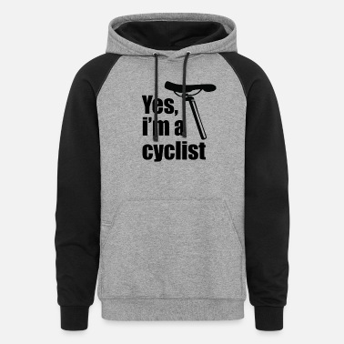 Yes, I'm a Cyclist - Unisex Colorblock Hoodie
