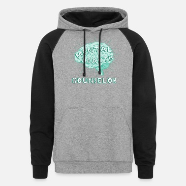 Counselor Mental health counselor - Mental health counselor - Unisex Colorblock Hoodie