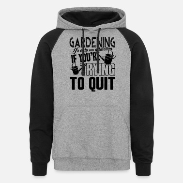 Gardening Addiction Shirt - Unisex Colorblock Hoodie
