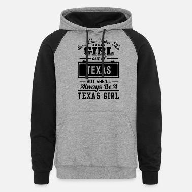 Texas ALWAYS BE A TEXAS GIRL - Unisex Colorblock Hoodie