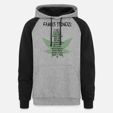 Stoner Famous Stoners List - And Me - Unisex Colorblock Hoodie