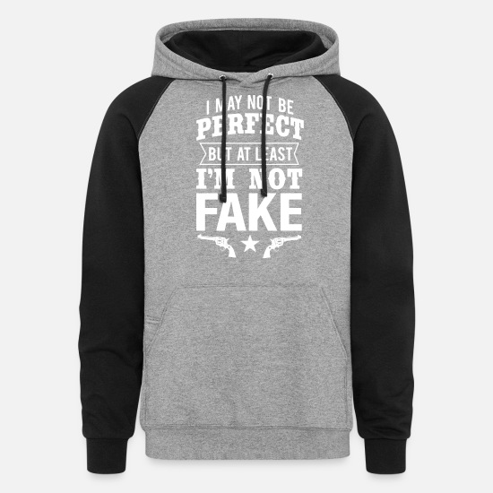Gun Rights Hoodies & Sweatshirts - i may not be perfect but at least i'm not fake gun - Unisex Colorblock Hoodie heather gray/black