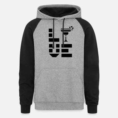 Coctail Drinking Coctails - Unisex Colorblock Hoodie