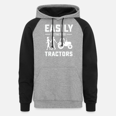 Distracted Tractors Easily distracted by tractors T-Shirt - Unisex Colorblock Hoodie