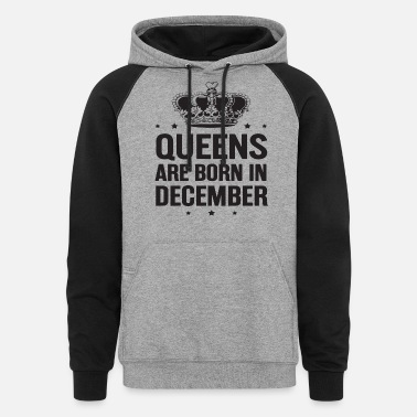 queens are born in december grandma t shirts - Unisex Colorblock Hoodie