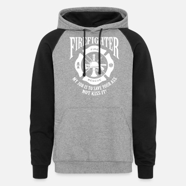 Men s Firefighter Save Your Ass Black Baseball Rag - Unisex Colorblock Hoodie