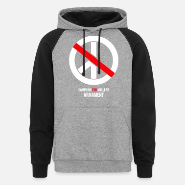 Armament campaign for nuclear armament - Unisex Colorblock Hoodie