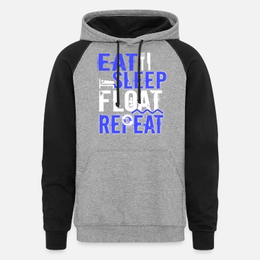 Float Tank Float Therapy Eat Sleep Float Repeat - Unisex Colorblock Hoodie