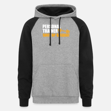 Personal Trainer Funny Personal Trainer Design Personal trainer shut up and sqat - Unisex Colorblock Hoodie