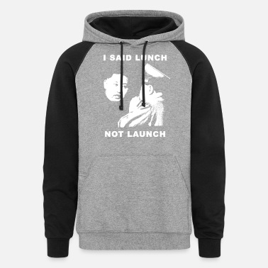 Dictatorship Kim Jong Un wants lunch - Not to launch - Unisex Colorblock Hoodie