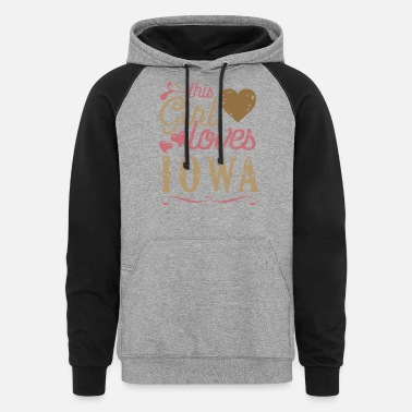 Love Iowa This Girl Loves Iowa - Unisex Colorblock Hoodie