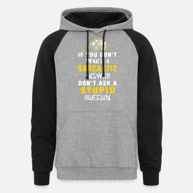 Agriculture Farmer - if u don't want a sarcatic answer farme - Unisex Colorblock Hoodie