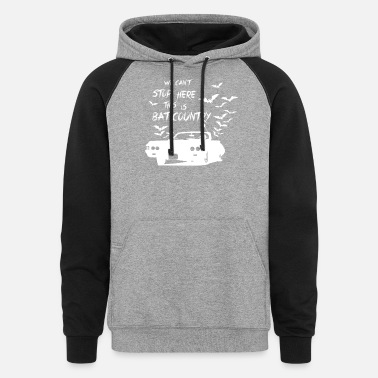 S Bat Bat Country - We can't stop here - Unisex Colorblock Hoodie