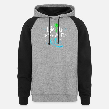 Life Is Better At The Lake Fun Summertime T-Shirt - Unisex Colorblock Hoodie