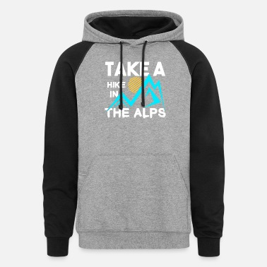 Alps Alps gift winter holidays skiing - Unisex Colorblock Hoodie