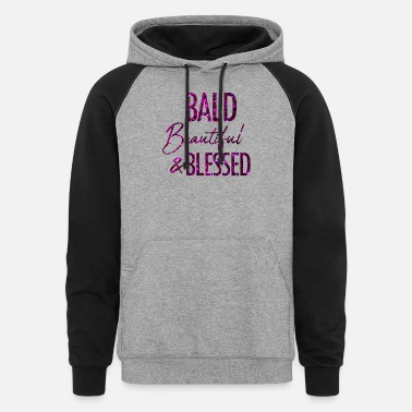 Alopecia Areata Bald Beautiful and Blessed Alopecia Areata - Unisex Colorblock Hoodie