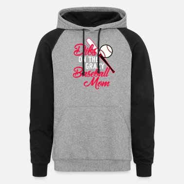 Baseball Sayings Dibs On The Crazy Baseball Mom - Unisex Colorblock Hoodie