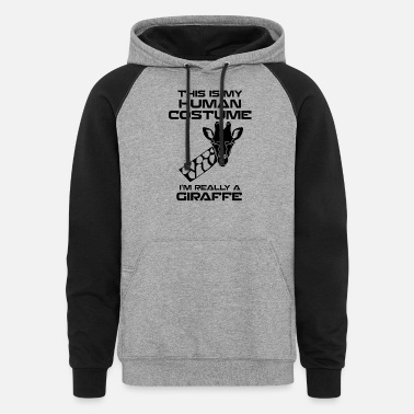 Really this is my human costume i'm really a giraffe - Unisex Colorblock Hoodie