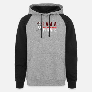 Graphic Pirates I Am a Pirate Graphic - Unisex Colorblock Hoodie