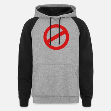 Prohibition prohibition sign - Unisex Colorblock Hoodie