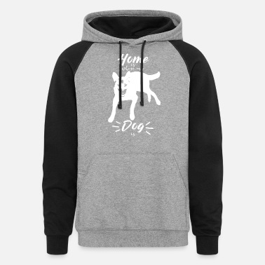 Homepage home is where my dog is - Gift Idea - Unisex Colorblock Hoodie