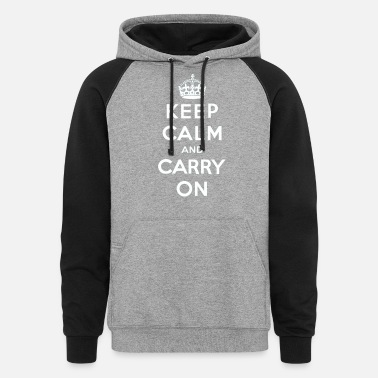 Keep Calm and Carry On Classic Design - Unisex Colorblock Hoodie