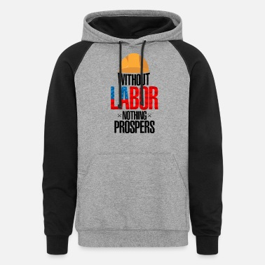 Labor Day Celebrate Labor Day Tees - Unisex Colorblock Hoodie