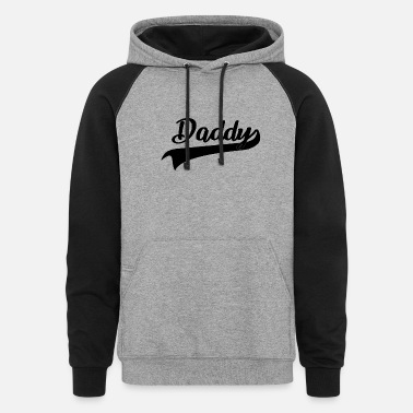 Toddler Daddy Dad - Unisex Colorblock Hoodie