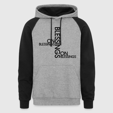 Blessings on Blessings - Colorblock Hoodie