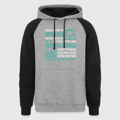 Being A Computer Service T Shirt - Colorblock Hoodie