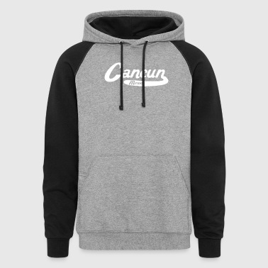 Cancun Mexico Vintage Logo - Colorblock Hoodie