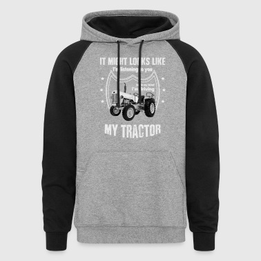 It might looks like listening driving TRACTOR grey - Colorblock Hoodie
