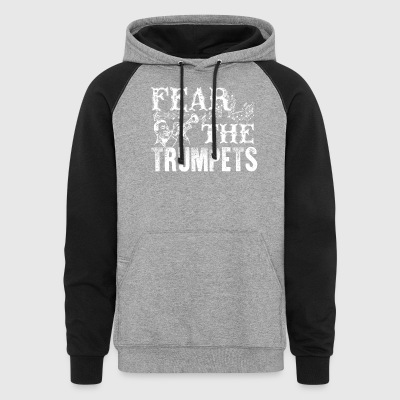 Fear The Trumpets Shirt - Colorblock Hoodie