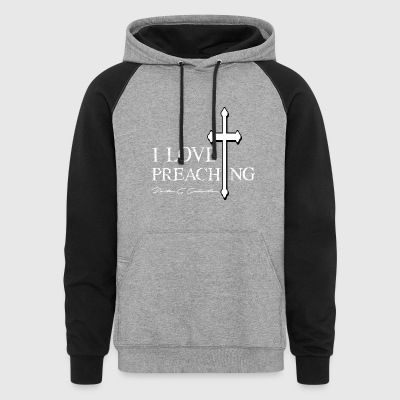 Pastor G Collection I Love Preaching White - Colorblock Hoodie