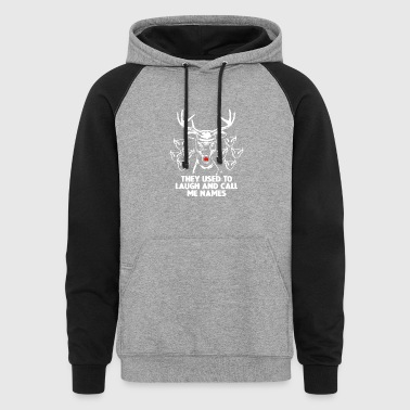They Used To Laugh And Call Me Names - Colorblock Hoodie
