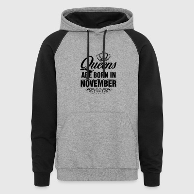 Queens are born in November - Colorblock Hoodie