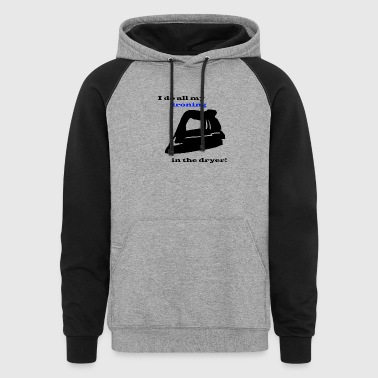 Ironing in the Dryer - Colorblock Hoodie