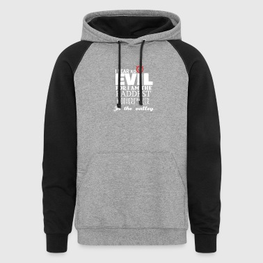 I am the baddest Motherfucker in the valley - Colorblock Hoodie