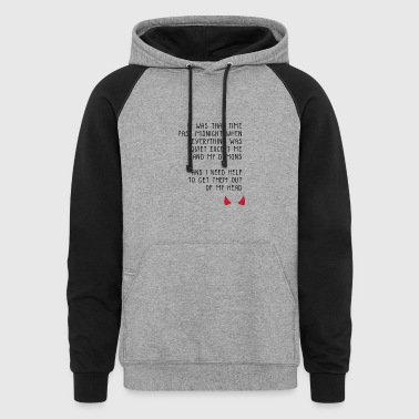 demons quote i - Colorblock Hoodie