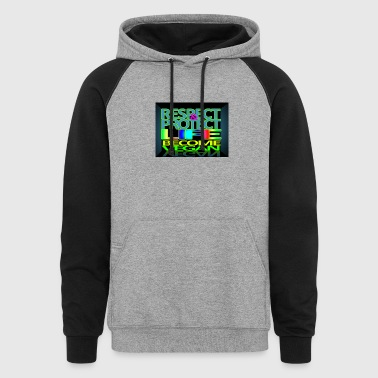 respect protect - Colorblock Hoodie