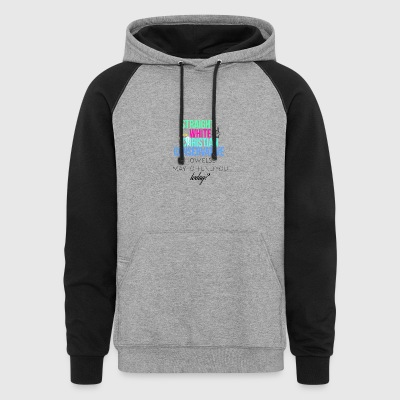 Straight White Christian Conservative - Colorblock Hoodie