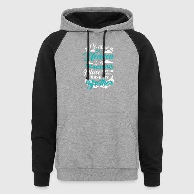 My Brother In Heaven T Shirt - Colorblock Hoodie